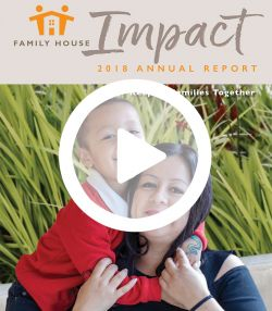 Family House Impact FY 2018 annual report