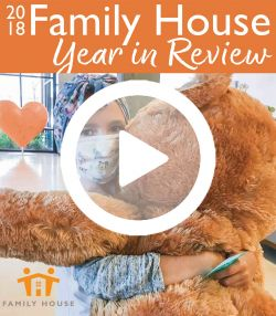 Family House Year in Review 2018 annual report