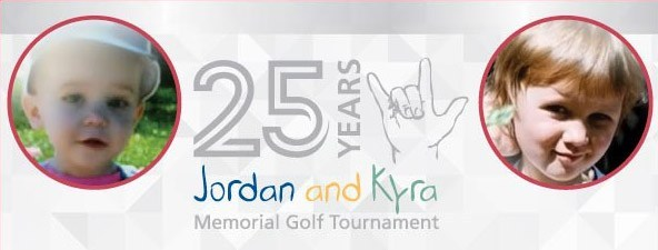 25th Annual Jordan & Kyra Memorial Golf Tournament