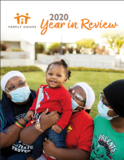 Family House Year In Review 2020 Annual Report